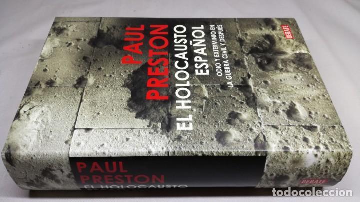 EL HOLOCAUSTO ESPAÑOL/ PAUL PRESTON/ ODIO Y EXTERMINIO EN LA GUERRA CIVIL Y DESPUES/ DEBATE (Gebrauchte Bücher - Geschichte - Spanischer Bürgerkrieg)