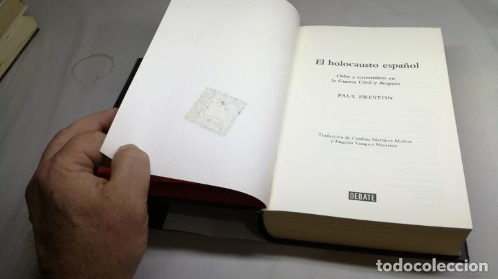 Gebrauchte Bücher: EL HOLOCAUSTO ESPAÑOL/ PAUL PRESTON/ ODIO Y EXTERMINIO EN LA GUERRA CIVIL Y DESPUES/ DEBATE - Foto 7 - 147724494
