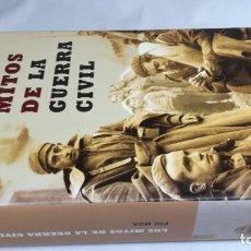 Libros de segunda mano: LOS MITOS DE LA GUERRA CIVIL / PIO MOA / LA ESFERA DE LOS LIBROS. Lote 147725402