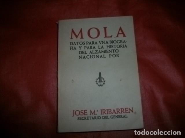 (GENERAL EMILIO) MOLA. DATOS PARA UNA BIOGRAFÍA Y PARA LA HISTORIA DEL ALZAMIENTO NACIONAL (1938) (Libros de Segunda Mano - Historia - Guerra Civil Española)