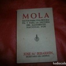 Libros de segunda mano: (GENERAL EMILIO) MOLA. DATOS PARA UNA BIOGRAFÍA Y PARA LA HISTORIA DEL ALZAMIENTO NACIONAL (1938). Lote 147725530