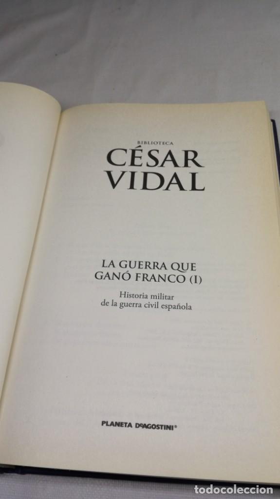 Libros de segunda mano: LA GUERRA QUE GANO FRANCO / I/ CESAR VIDAL/ PLANETA - Foto 5 - 147725782