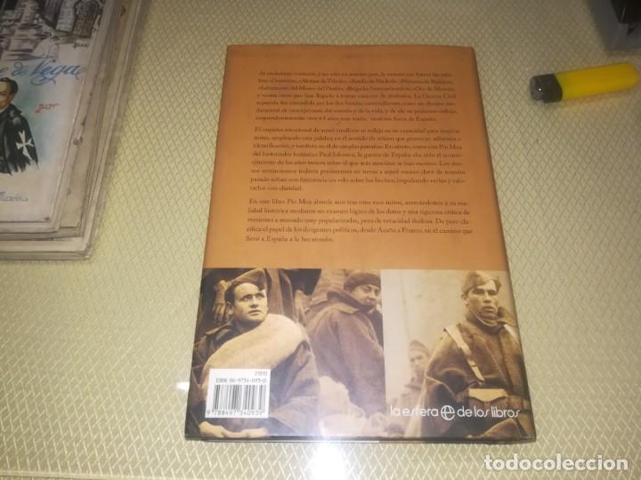Libros de segunda mano: LOS MITOS DE LA GUERRA CIVIL - PIO MOA - CON FOTOGRAFIAS - Foto 4 - 147740798