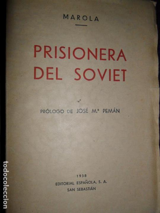 PRISIONERA DEL SOVIET, MAROLA, ED. ESPAÑOLA, 1938 (Libros de Segunda Mano - Historia - Guerra Civil Española)