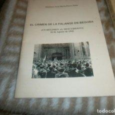 Libros de segunda mano: EL CRIMEN DE LA FALANGE EN BEGOÑA UN RÉGIMEN AL DESCUBIERTO 1942 ILDEFONSO JOSÉ MARÍA PORRO . Lote 147778490