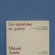 Libros de segunda mano: LOS ESPAÑOLES EN GUERRA. MANUEL AZAÑA. Lote 147923450