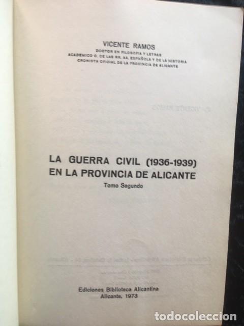 Libros de segunda mano: LA GUERRA CIVIL 1936 - 1939 EN LA PROVINCIA DE ALICANTE - 2 TOMOS (DE 3) - VICENTE RAMOS - Foto 5 - 148009018