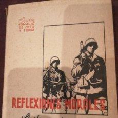 Libros de segunda mano: REFLEXIONES MORALES. CHARLAS PARA EL SOLDADO. . Lote 148095562