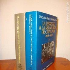 Libros de segunda mano: LA REPRESSIÓ A LA RERAGUARDA DE CATALUNYA (1936-1939) -J.M. SOLÉ I SABATÑE, J. VILLAROYA I FONT, RAR. Lote 148111430