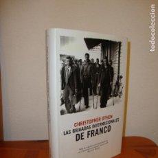 Libros de segunda mano: LAS BRIGADAS INTERNACIONALES DE FRANCO - CHRISTOPHER OTHEN - DESTINO, MUY BUEN ESTADO. Lote 148111462