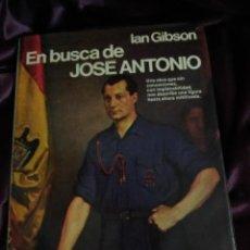 Libros de segunda mano: EN BUSCA DE JOSÉ ANTONIO. IAN GIBSON. PLANETA, 1980. . Lote 148590206