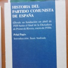 Libros de segunda mano: PAGÈS, PELAI: HISTORIA DEL PARTIDO COMUNISTA DE ESPAÑA.. Lote 180389632