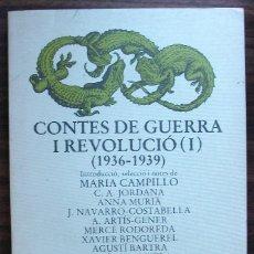 Libros de segunda mano: CONTES DE GUERRA I REVOLUCIO I (1936 -1939) MARIA CAMPILLO. Lote 148856622