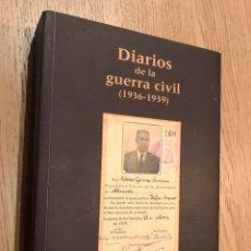 Libros de segunda mano: DIARIOS DE LA GUERRA CIVIL 1936/1939 ELISEO GOMEZ SERRANO. Lote 149082382
