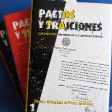 Libros de segunda mano: PACTOS Y TRAICIONES.CARLOS MARÍA OLAZABAL. ARCHIVOS SECRETOS GUERRA CIVIL EN EUSKADI. EUZKADI.. Lote 149335506