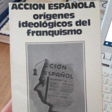 Libros de segunda mano: ORIGENES IDEOLOGICOS DEL FRANQUISMO. RAUL MORODO,ED. TUCAR, 1980, RARO. Lote 150357826