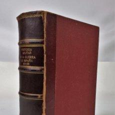 Libros de segunda mano: HISTORIA MILITAR DE LA GUERRA DE ESPAÑA 1936-1939. EDIC. IDEA.SA. MANUEL AZNAR. MADRID 1940. Lote 150367890