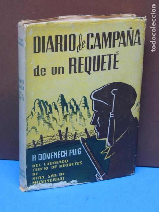 DIARIO DE CAMPAÑA DE UN REQUETÉ.-R.DOMENECH PUIG (Libros de Segunda Mano - Historia - Guerra Civil Española)