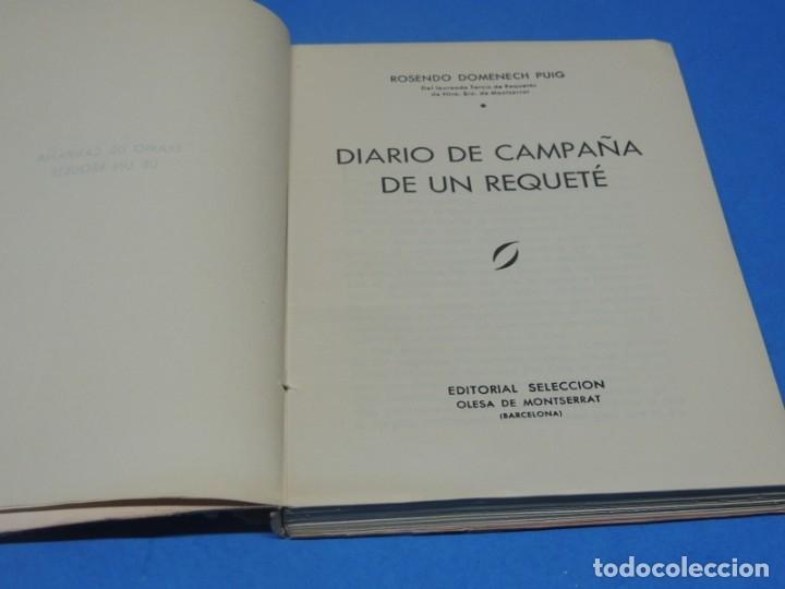 Libros de segunda mano: DIARIO DE CAMPAÑA DE UN REQUETÉ.-R.DOMENECH PUIG - Foto 2 - 150713878