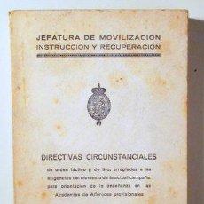 Libros de segunda mano: DIRECTIVAS CIRCUNSTANCIALES - BURGOS 1938. Lote 150804561