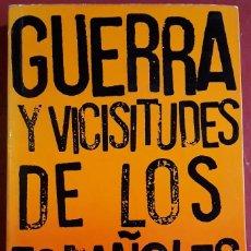 Libros de segunda mano: JULIÁN ZUGAZAGOITIA . GUERRA Y VICISITUDES DE LOS ESPAÑOLES I. Lote 151151974