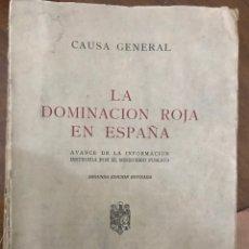 Libros de segunda mano: LA DOMINACIÓN ROJA EN ESPAÑA. CAUSA GENERAL.. Lote 151223314