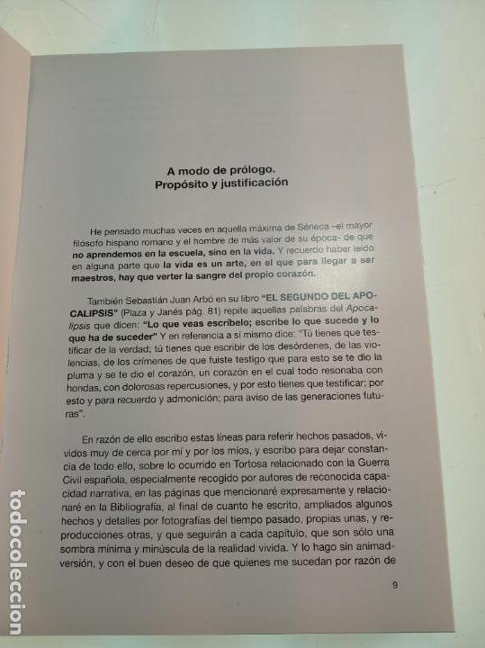 Libros de segunda mano: LA GUERRA CIVIL EN TORTOSA 1936-1939 - FRANCISCO CELMA PRIETO - FIRMADO Y DEDICADO POR EL AUTOR 2009 - Foto 3 - 151481390
