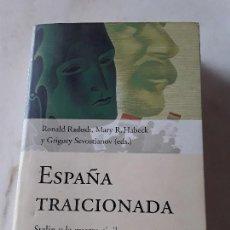 Libros de segunda mano - España traicionada- Stalin y la Guerra Civil-, VVAA. Planeta, 2002. Ilustrado. - 151525326