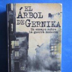 Libros de segunda mano: EL ARBOL DE GERNIKA. UN ENSAYO SOBRE LA GUERRA... GEORGE L. STEER. GUERRA CIVIL PAIS VASCO EUSKADI. Lote 151526766
