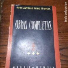 Libros de segunda mano: OBRAS COMPLETAS. JOSE ANTONIO PRIMO DE RIVERA - JOSE ANTONIO PRIMO DE RIVERA. 1945.. Lote 151544042