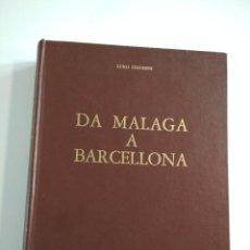 Libros de segunda mano: DA MALAGA A BARCELLONA, LUIGI CHIODINI, 1966, BARCELONA, CTV GUERRA CIVIL ESPAÑOLA SPAGNA . Lote 151717430