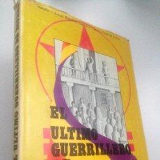 Libros de segunda mano: EL ULTIMO GUERRILLERO DE ESPAÑA. ADOLFO -LUCAS REGUILON GARCIA/ SEVERO EUBEL DE LA PAZ. Lote 151936682