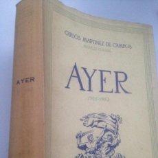 Libros de segunda mano: AYER. 1931-1953. CARLOS MARTINEZ DE CAMPOS. DVOVE DE LA TORRE. INSTITUTO DE ESTUDIOS POLITICOS 1970.. Lote 151941134