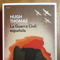 Libros de segunda mano: LA GUERRA CIVIL ESPAÑOLA. HUGH THOMAS .1ª EDICIÓN DEBOLSILLO. Lote 151952918
