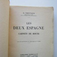 Libros de segunda mano: O. TREYVAUD. LES DEUX ESPAGNE: CARNETS DE ROUTE. LAUSANNE: LIBRAIRIE PAYOT & CIE, 1937. Lote 152134450