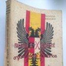 Libros de segunda mano: GONZÁLEZ OLIVEROS, WENCESLAO (1890-1965). FALANGE Y REQUETÉ, ORGÁNICAMENTE SOLIDARIOS. 1937.. Lote 152243454