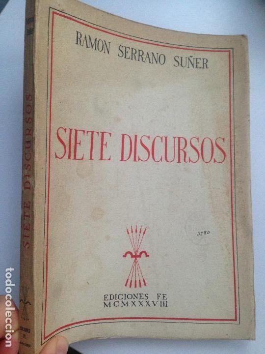 SIETE DISCURSOS. RAMON SERRANO SUÑER (Libros de Segunda Mano - Historia - Guerra Civil Española)