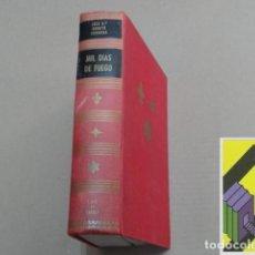 Libros de segunda mano: GARATE, JOSÉ MARÍA: MIL DÍAS DE FUEGO. MEMORIAS DOCUMENTADAS DE LA GUERRA DEL TREINTA Y SEIS. Lote 152283786