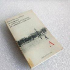 Libros de segunda mano: REVOLUCION Y CONTRARREVOLUCION EN CATALUÑA (1936 - 1937). CARLOS SEMPRUN-MAURA, 1978. Lote 152321774