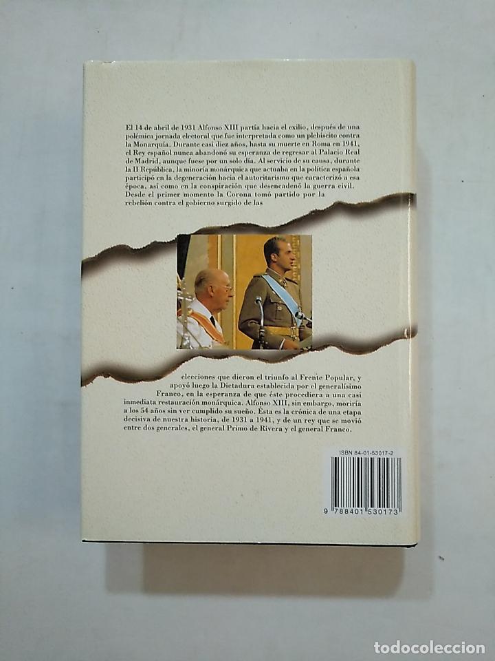 Libros de segunda mano: ALFONSO XIII: DE PRIMO DE RIVERA A FRANCO. - MIGUEL PLATÓN. TDK369 - Foto 2 - 152416606