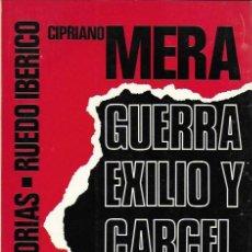 Libros de segunda mano - Guerra, exilio y cárcel de un anarco-sindicalista / Cipriano Mera. Paris : Ruedo Ibérico, 1976. - 152509754