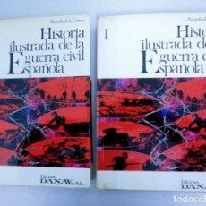 Libros de segunda mano: HISTORIA ILUSTRADA DE LA GUERRA CIVIL ESPAÑOLA, RICARDO DE LA CIERVA, 2 TOMOS.. Lote 152696762