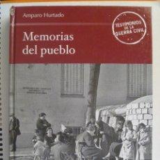 Libros de segunda mano: GUERRA CIVIL : MEMORIAS DEL PUEBLO, DE AMPARO HURTADO . Lote 153514950