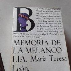 Libros de segunda mano: MEMORIA DE LA MELANCOLIA, DE MARÍA TERESA LEON. LAIA/PICAZO, 1977. EXILIO. BIOGRAFÍA.. Lote 153542734