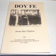 Libros de segunda mano: DOY FE. Lote 154393062