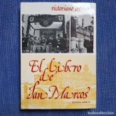 Libros de segunda mano: CRÉMER, VICTORIANO: EL LIBRO DE SAN MARCOS - LEÓN -. Lote 170941040