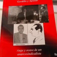 Libros de segunda mano: AUGE Y OCASO DE UN ANARCO SINDICALISTA. Lote 154464946