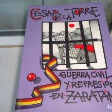 Libros de segunda mano: GUERRA CIVIL Y REPRESION EN ZARATAN. Lote 154544866