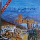 Libros de segunda mano: CAINES DEL AMANECER 1936 FRANCISCO RODRIGUEZ NODAL CARMONA 2001 DEDICADO. Lote 155091150