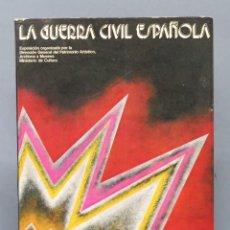 Libros de segunda mano: LA GUERRA CIVIL ESPAÑOLA. MINISTERIO CULTURA. Lote 155102234